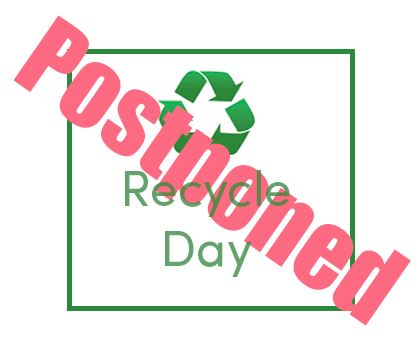 Recycle Day Postponed